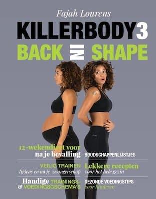 Fajah Lourens killerbody 3 back in shape ervaringen